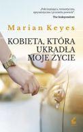 Okładka książki - Kobieta, która ukradła moje życie