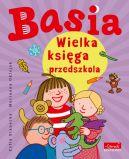 Okładka ksiązki - Basia. Wielka księga przedszkola