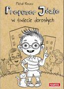Okładka książki - Profesor Józio w świecie dorosłych