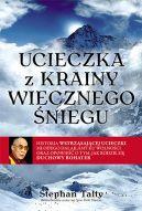 Okładka książki - Ucieczka z krainy wiecznego śniegu