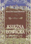 Okładka ksiązki - Księżna Łowicka