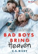 Okładka książki - Bad boys bring heaven