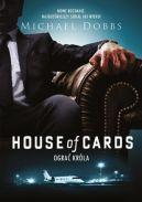 Okładka książki - House of Cards. Ograć króla