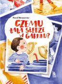 Okładka książki - Czemu tata siedzi w garnku?