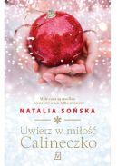 Okładka książki - Uwierz w miłość, Calineczko