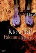 Okładka książki - Kto zabił Palomina Molero?