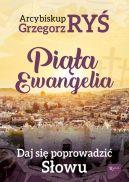Okładka książki - Piąta Ewangelia. Daj się poprowadzić słowu