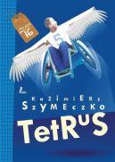 Okładka ksiązki - Tetrus