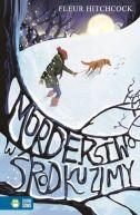 Okładka ksiązki - Morderstwo w środku zimy