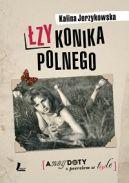 Okładka ksiązki - Łzy konika polnego
