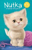 Okładka książki - Kto mnie przytuli? Nutka znajduje przyjaciół