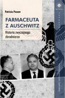 Okładka książki - Farmaceuta z Auschwitz. Historia zwyczajnego zbrodniarza