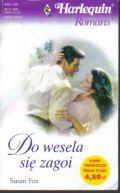 Okładka ksiązki - Do wesela się zagoi