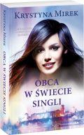 Okładka książki - Obca w świecie singli