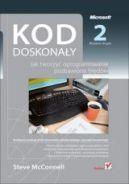 Okładka ksiązki - Kod doskonały. Jak tworzyć oprogramowanie pozbawione błędów. Wydanie II