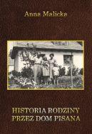 Okładka - Historia rodziny przez dom pisana