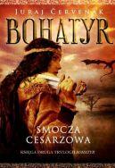 Okładka książki - Bohatyr (#2). Smocza Cesarzowa