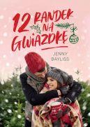 Okładka książki - 12 randek na Gwiazdkę
