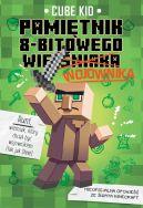 Okładka ksiązki - Pamiętnik 8-bitowego (wieśniaka) wojownika