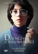 Okładka ksiązki - Dziewczyny z Solidarności