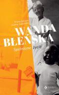 Okładka - Wanda Błeńska. Spełnione życie