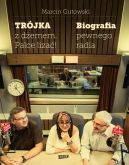 Okładka ksiązki - Trójka z dżemem- palce lizać! Biografia pewnego radia.