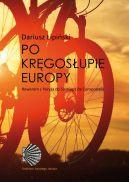 Okładka - Po kręgosłupie Europy. Rowerem z Paryża do Santiago de Compostela