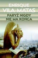 Okładka ksiązki - Paryż nigdy nie ma końca