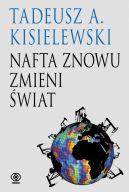 Okładka ksiązki - Nafta znowu zmieni świat