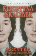 Okładka książki - Krystyna Skarbek. Agentka o wielu twarzach