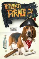 Okładka ksiązki - To tylko piraci?!