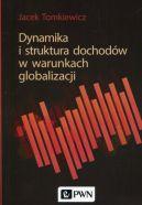 Okładka ksiązki - Dynamika i struktura dochodów w warunkach globalizacji