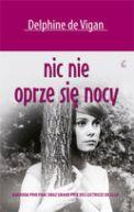 Okładka ksiązki - Nic nie oprze się nocy