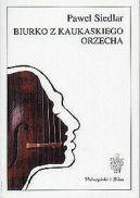 Okładka ksiązki - Biurko z kaukaskiego orzecha