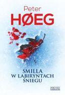 Okładka ksiązki - Smilla w labiryntach śniegu