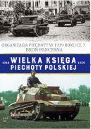 Okładka - Wielka Księga Piechoty Polskiej t.63. Organizacja Piechoty w 1939 roku cz. 7. Broń Pancerna