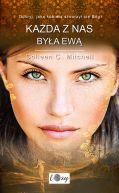 Okładka książki - Każda z nas była Ewą. Odkryj, jaką kobietą stworzył cię Bóg