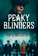 Okładka - Peaky Blinders. Spuścizna
