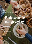 Okładka książki - Polowanie na grzyby