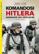 Okładka - Komandosi Hitlera. Niemieckie siły specjalne