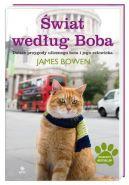 Okładka książki - Świat według Boba. Dalsze przygody ulicznego kota i jego człowieka