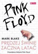 Okładka książki - Pink Floyd. Prędzej świnie zaczną latać