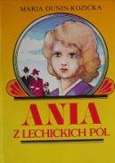 Okładka - Ania z Lechickich Pól. Cz. 1 Dzieciństwo