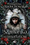 Okładka książki - Szamanka od umarlaków