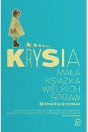 Okładka - Krysia. Mała książka wielkich spraw