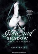 Okładka - Glow and Shadow. Walka o marzenia