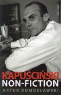 Okładka książki - Kapuściński non fiction