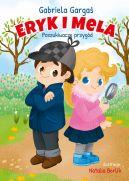 Okładka ksiązki - Eryk i Mela poznają świat. Poszukiwacze przygód