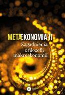 Okładka - Metaekonomia II. Zagadnienia z filozofii makroekonomii
