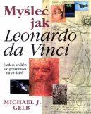 Okładka książki - Myśleć jak Leonardo da Vinci
